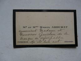 VIEUX PAPIERS - CARTE DE VISITE  : M. Et Mme Marcel ARDURAT - POMEROL - Visiting Cards