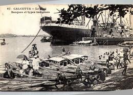 CPA Inde Calcutta Le Port Barque Et Types Indigènes, /// 9 /// - India
