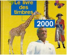 Le Livre Des Timbres 2000 Complet Lot Sous Valeur Faciale France Timbres Neufs Avec Son Boitier - 2000-2009