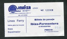 Ticket Ferry Liaison Ibiza - Formentera - Iles Des Baléares - Espagne - Compagnie Des Ferries Umafisa - Europe