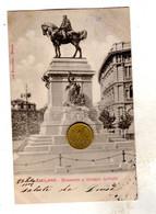 MILANO MONUMENTO GIUSEPPE GARIBALDI   Viaggiata 1902 - Milano