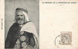 Le Président De La République En Algérie , Emile Loubet , 1903 - Otros