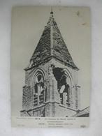 MILITARIA - BARCY - Le Clocher Après Le Bombardement - Guerra 1914-18
