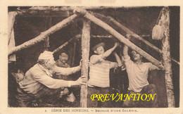 SERIE DES MINEURS - Boisage D'une Galerie - Extraction Du Charbon - Abattage Du Charbon Dans Petite Et Grande Veine - Bergbau