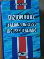 Dizionario Italiano Inglese Italiano - Hutchings - Zeus Editoriale,1997 - R - Corsi Di Lingue