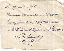 PY / Autorisation De Permission MANUSCRITE  17 Avril 1915 SODAT 154 Me Infanterie HOPITAL LE VIVIER - Manuscripts