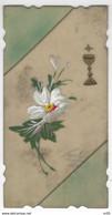 CPA En CELLULOID Peinte A La Main - CALICE Et Fleurs ( Format 11 X 7 Cm ) - Bordure Ciselee -  CARTE UNIQUE - Comuniones