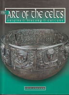The Art Of The Celts. Origins, History,culture  - Iain Zaczek - Antike