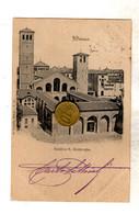 MILANO BASILICA S. AMBROGIO Viaggiata 1900 VEDI RETRO - Milano (Milan)