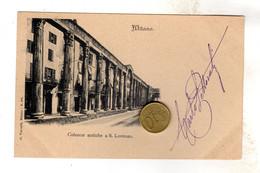 MILANO COLONNE ANTICHE DI SAN LORENZO  Viaggiata  1888 ?? VEDI RETRO - Milano (Milan)