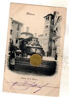 MILANO CHIESA DI S. SATIRO    Viaggiata  1900   VEDI RETRO Rara Pieghe Angoli Da Vecchio Raccoglitore - Milano (Milan)