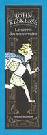 Marque Page.     John Keskessé.    Bayard Jeunesse.    Bookmark. - Bookmarks