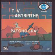 """45 T """" T.V Labyrinthe + Patchograf """" - Enfants"""