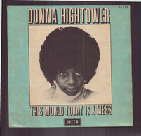 """45 T Donna Hightower """" This World Today Is A Mess + Dreams Like Mine """" - Disco, Pop"""