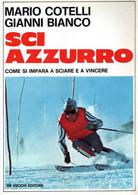 D21N17 - M.COTELLI E G.BIANCO : SCI AZZURRO - Sports