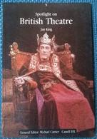 Spotlight On British Theatre  - Jan King - 1984, Michael Carrier, Cassell EFL -L - Autres