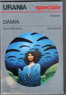 URANIA 1229 Speciale DAMIA Anne McCaffrey 1994 - Autres