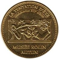 71-1611 - JETON TOURISTIQUE MDP - Autun - Musée Rolin - Tentation D'Eve - 2013.1 - 2013