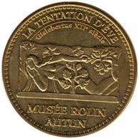 71-1611 - JETON TOURISTIQUE MDP - Autun - Musée Rolin - Tentation D'Eve - 2013.4 - 2013
