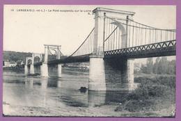 LANGEAIS - Le Pont Suspendu Sur La Loire - Langeais