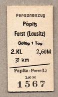 X3] BRD - Pappfahrkarte -- Papitz - Forst - ( Personenzug) - Europe