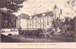 Seltene  ALTE  AK   PORQUERICOURT / Dep. 60  - La Viefville  - 1918 Ca. Gelaufen Mit Deut. Feldpost - Other Municipalities