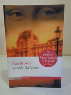 El Codi Da Vinci. Dan Brown. Empúries Narrativa. Any 2003. 492 Pàgines. - Romanzi