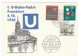 "BRD Nr. 546 + 547 Q Und Berlin Nr. 255 Q  Auf SonderKarte ""1. U-Bahn-Fahrt Frankfurt 4.10.1968"" Mit SST - Briefe U. Dokumente"