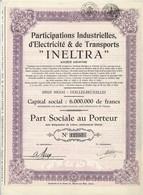 """Titre Ancien - Participations Industrielles, D'Electricité & De Transports """"INELTRA"""" - Titre De 1935 - - Ferrocarril & Tranvías"""