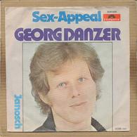 """7"""" Single, Georg Danzer - Sex Appeal - Autres - Musique Allemande"""