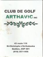 Golf Score Card  Carte De Golf Golf Arthavic St-Christophe D'Arthabaska, Quebec 43 Route 116 - Other