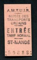 """Ticket Edmondson """"Musée Des Transports De Saint Mandé / AMTUIR"""" Paris / Ile-de-France - Other"""