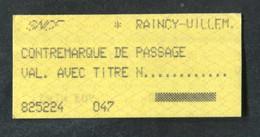 """Ticket De Train SNCF Gare De Le Raincy 1987 """"Contremarque De Passage"""" Train Ticket - Europe"""