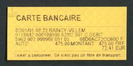 "Ticket De Train SNCF Gare De Le Raincy 2001 ""Reçu De Carte Bancaire"" Train Ticket - Europe"