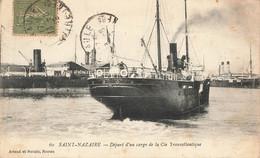 SAINT NAZAIRE : DEPART D'UN CARGO DE LA COMPAGNIE TRANSATLANTIQUE - Sonstige