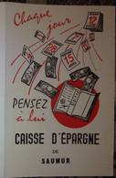 Petit Calendrier De Poche 1957 Caisse D'Epargne De Saumur - Allonnes Doué La Fontaine Martigné Briand Vihiers.... - Petit Format : 1941-60