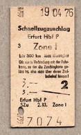 X3] BRD - Pappfahrkarte -- Erfurt -  Schnellzugzuschlag - 1976 - Europe