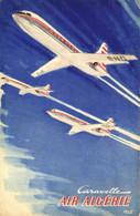 """""""CARAVELLE """" De La Cie De Transports Aériens AIR ALGERIE  RV - 1946-....: Modern Era"""