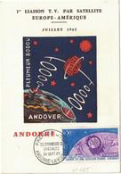 Andorre - Andorre-la-Vieille - 1ère Liaison TV Par Satellite - Télécommunication Spatiales - Carte Maximum - 1962 - Ungebraucht