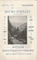 PY / Rare GUIDE Touristique LE BOURG-D'OISANS 1930 Guide  55 Pages !! OISANS ESSI Dauphiné - Tourism Brochures