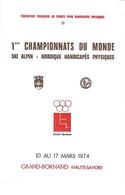 Encart 1ers Championnats Monde Ski Alpin Nordique Handicapés Physiques - GRAND BORNAND Mars 1974 Cad 10 Mars 74 1779/80 - Briefe U. Dokumente