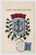 Algérie MOSTAGANEM FDC Armoiries 8 Mars 1958 Sur N° Yv 337B, CM Carte Maximum - Maximum Cards