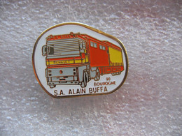 Pin's Camion Des Transports Alain BUFFA SA à Bourogne (Dépt 90) - Transportation