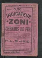 Indicateur Zoni, Chemins De Fer PLM Et Midi, Gard, Hérault, Aude, Vaucluse, Ardèche, Lozère, Aveyron, Drôme,Var,Isère, - Europa