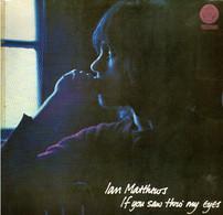 * LP *  IAN MATTHEWS - IF YOU SAW THRO'  MY EYES (Holland 1980 EX-!!!) - Country & Folk