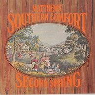 * LP *  MATTHEWS'  SOUTHERN COMFORT - SECOND SPRING - Country & Folk