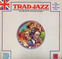 * LP *  CHRIS BARBER / KENNY BALL / ACKER BILK - TRAD JAZZ (The Pye History Of British Pop Music) - Jazz