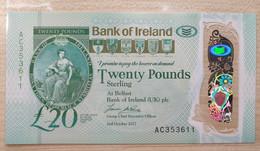 UK N. Ireland 20 Pounds 2017 UNC  P- New Polymer (Bank Of Ireland) - 20 Pounds