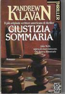 Kandrew Klavan - Giustizia Sommaria  - Tea Due - Autres