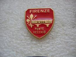 Pin's De La Ville De FIRENZE En Italie (Florence). Capitale De La Toscane. Ponte Vecchio - Cities